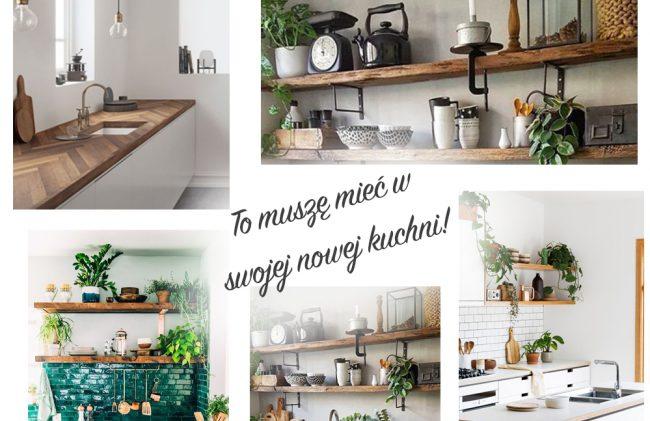 8 Rzeczy Które Muszę Mieć W Swojej Nowej Kuchni